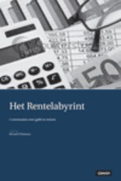 Het rentelabyrint, conversaties over geld en interest | Reinold Widemann |
