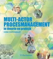 Multi-actor procesmanagement in theorie en praktijk