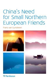 China in verandering China's need for small northern European friends