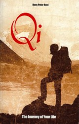 Qi, The Journey of Your Life | Hans Peter Roel |