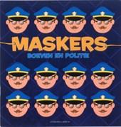 Maskers, Boeven en Politie