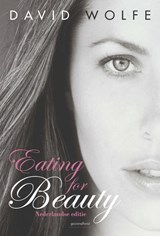 Eating for Beauty | David Wolfe |
