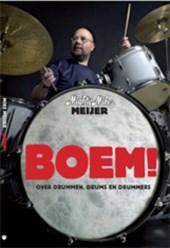 Boem! over drummen, drums en drummers