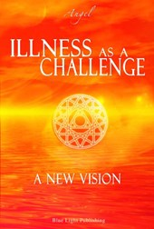 Illness as a challenge  A new vision