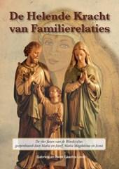 De helende kracht van familierelaties - Geopenbaard door Maria en Jozef, Maria Magdalena en Jezus