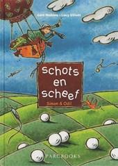 Schots en Scheef