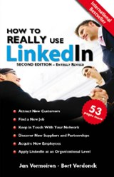 How to REALLY use LinkedIn | Jan Vermeiren ; Bert Verdonck |