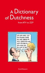 A Dictionary of Dutchness | R.J. Pascoe ; A. Daruvalla |