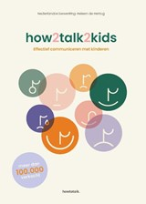 How2talk2kids | Adele Faber ; Elaine Mazlish |