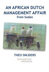 An African Dutch Management Affair from Sudan
