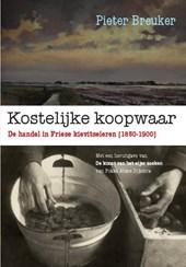 Kostelijke koopwaar. De handel in Friese kievitseieren (1850-1900)