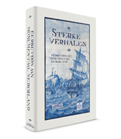 Sterke Verhalen, een eerbetoon aan monumentaal Nederland (alle geheimen achter de gevels van de KLM-huisjes)