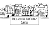 How to Avoid the Other Tourists How to avoid the other tourists Curacao | Annefleur Siebinga ; Nina van der Weiden |