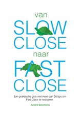 Van slow close naar fast close | André Salomons |