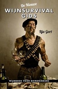 De nieuwe wijnsurvivalgids | Ilja Gort |