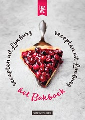 Recepten uit Limburg Recepten uit Limburg 2 Het bakboek