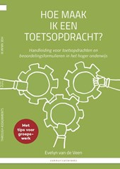 Hoe maak ik een toetsopdracht? / How to asses students through assignments