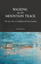 Walking up the Mountain Track | Eric Schoones |