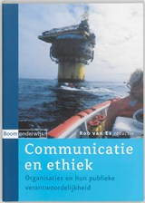 Communicatie en ethiek | R. van Es ; Rob van Es |