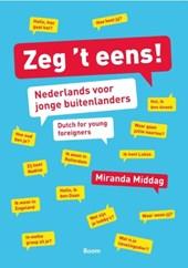 Zeg het eens - Nederlands voor jonge buitenlanders