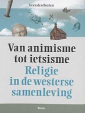 Boom Religie Van animisme tot ietsisme