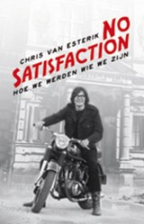 No satisfaction | Chris van Esterik |
