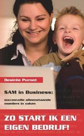 SAM in Business : zo start ik een eigen bedrijf
