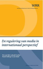 WRR Webpublicaties De regulering van media in internationaal perspectief