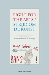 Strijd om de kunst / Fight for the arts