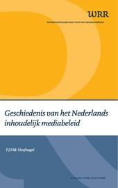 Geschiedenis van het Nederlands inhoudelijk mediabeleid