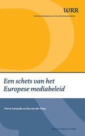 Een schets van het Europese mediabeleid