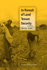 In Pursuit of Land Tenure Security | H. Dekker |
