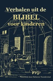 Verhalen uit de bijbel voor kinderen