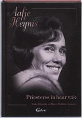 Aafje Heynis Priesteres in haar vak