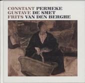 Constant Permeke Gustave De Smet Frits van den Berghe