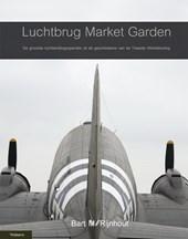 Luchtbrug Market Garden