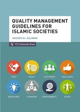 Quality management guidelines for islamic societies | Nasser Al-Salmani |