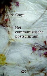 Het communistische postscriptum | Boris Groys |