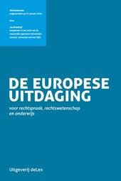 De Europese uitdaging voor rechtspraak, rechtswetenschap en onderwijs