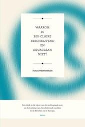 Waarom is Bio-Claire beschrijvend en Aquaclean niet?
