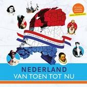 Nederland van toen tot nu