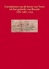 Middeleeuwse studies en bronnen Het cartularium van de heren van Veere uit het geslacht van Borsele 1282-1481,