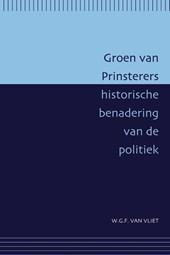 Passage-reeks Groen van Prinsterers historische benadering van de politiek