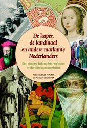 De kaper, de kardinaal en andere markante Nederlanders
