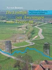 Historische reeks Kromme-Rijngebied De Lekdijk van Amerongen naar Vreeswijk