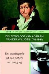 De levensloop van Adriaan van der Willigen (1766-1841)
