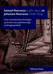 Samuel Naeranus (1582-1641) en Johannes Naeranus (1608-1679)
