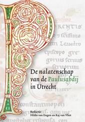 De nalatenschap van de Paulusabdij in Utrecht