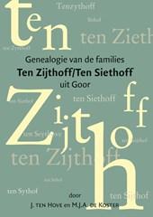 Genealogie van de families Ten Zijthoff/Ten Siethoff uit Goor