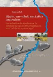 Eijsden, een vrijheid met Luikse stadsrechten